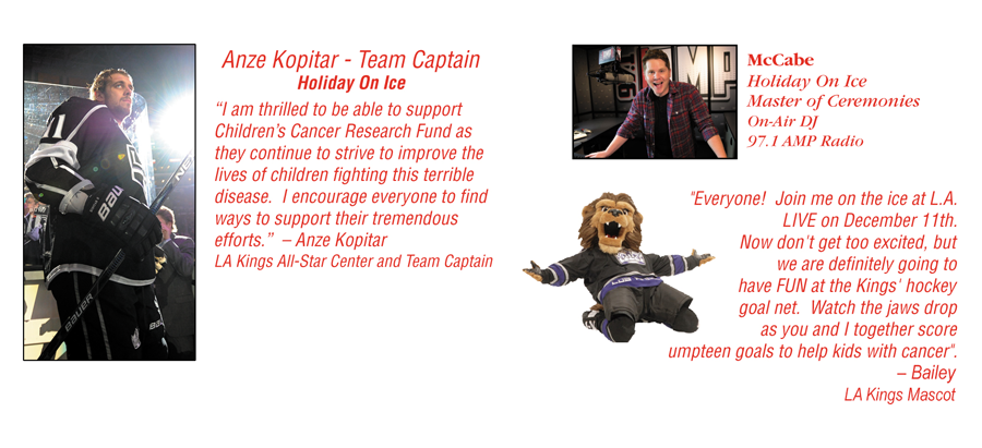 DJ McCabe, Anze Kopitar Team Captain and Mascot Bailey at holiday on ice december 11th 2016